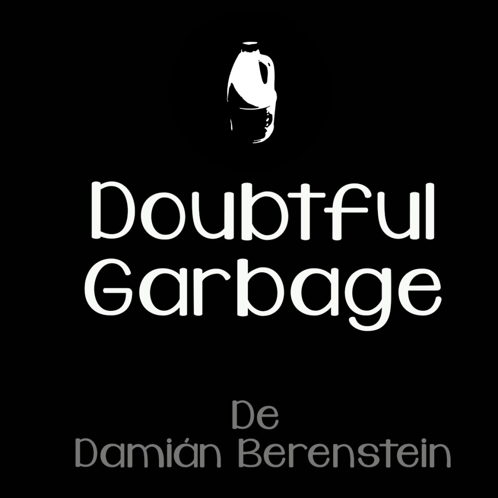 Doubtfull garbage